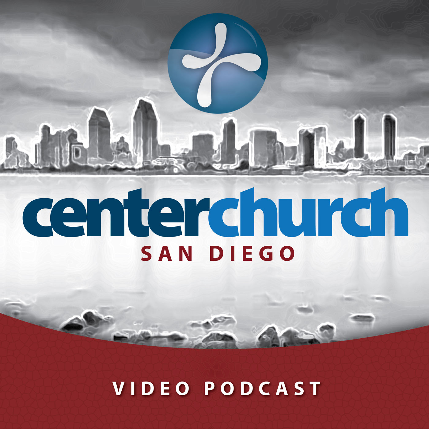 Center Church San Diego Vodcast